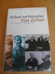 Richard von Weizsäcker Vier Zeiten