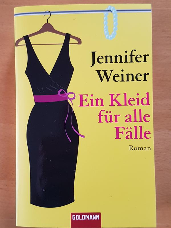 Roman von Jennifer Weiner - Brüggen - Ein Kleid für alle Fälle:Taschenbuchausgabe Februar 2010Roman über 473 Seiten1x Gelesen, wie neuBuch kommt aus einem Nichtraucher Haushalt - Brüggen